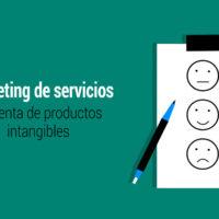 marketing de servicios o la venta de productos intangibles