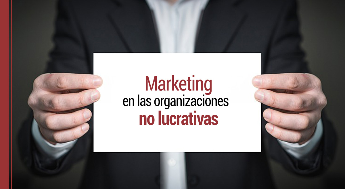 El marketing en las organizaciones no lucrativas