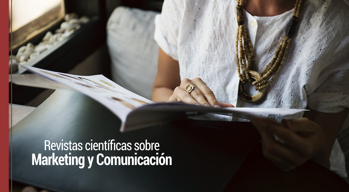 Revistas científicas sobre marketing y comunicación