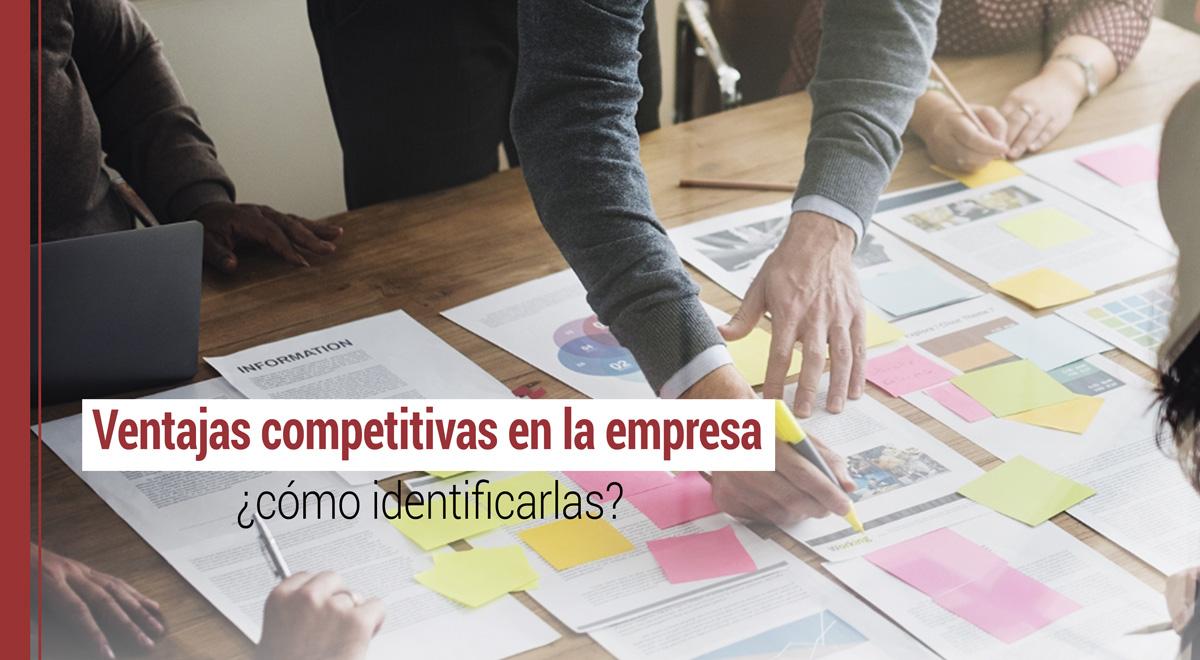 identificar las ventajas competitivas