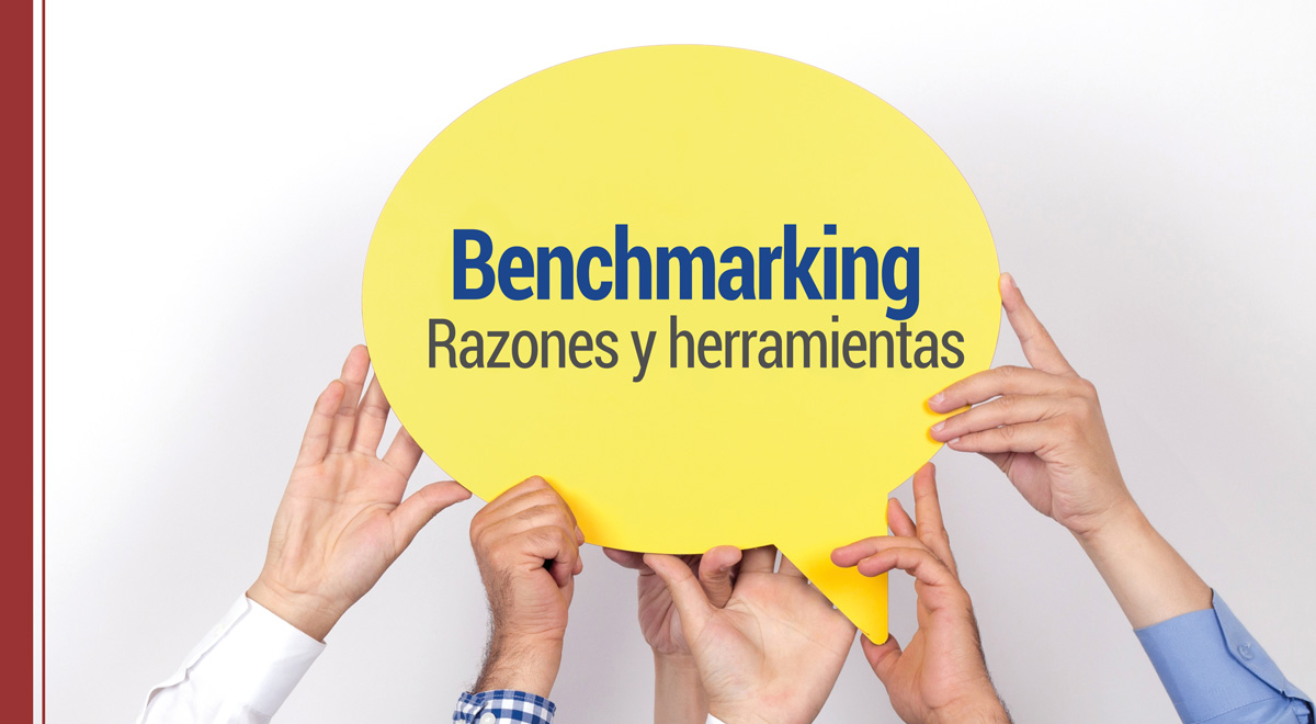 ¿Por qué debes hacer benchmarking y qué herramientas debes usar?