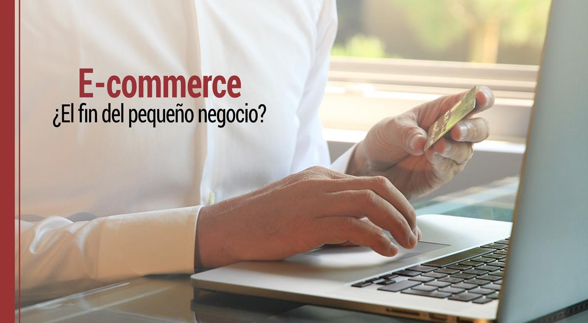 el ecommerce es el fin del pequeno negocio