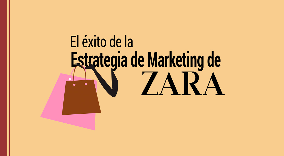 el éxito de la estrategia de marketing de zara