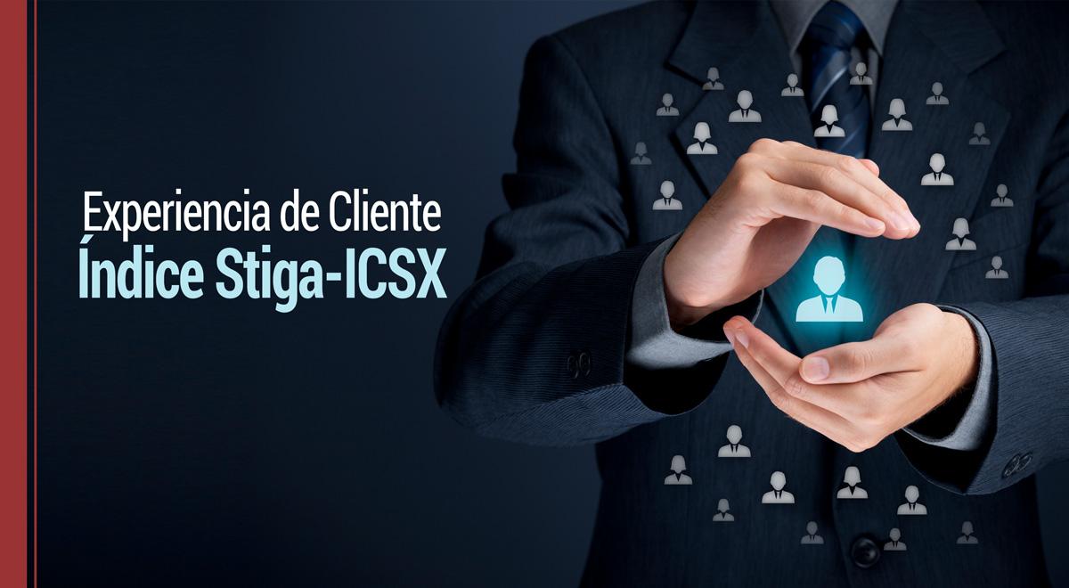 Experiencia de cliente: Índice Stiga - ICSX