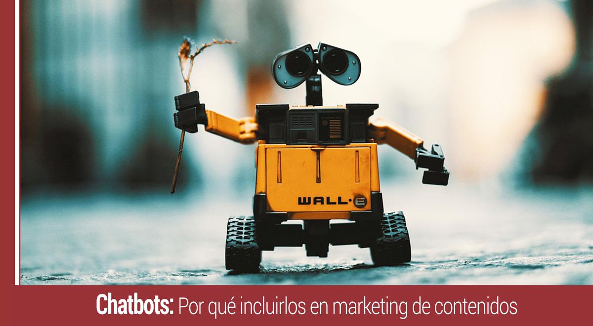 chatbots en la estrategia de marketing de contenidos