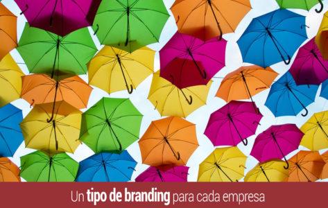 factores que determinan el tipo de branding para cada empresa