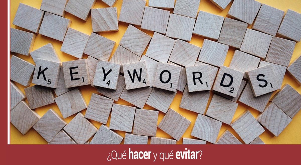 que hacer y evitar para elegir keywords