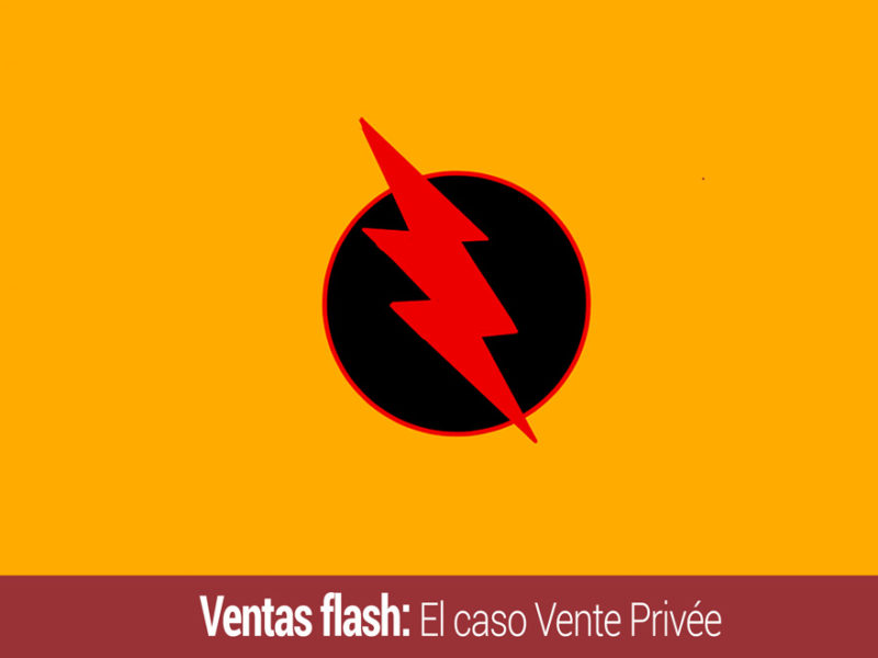 ventas flash y el caso vente privee