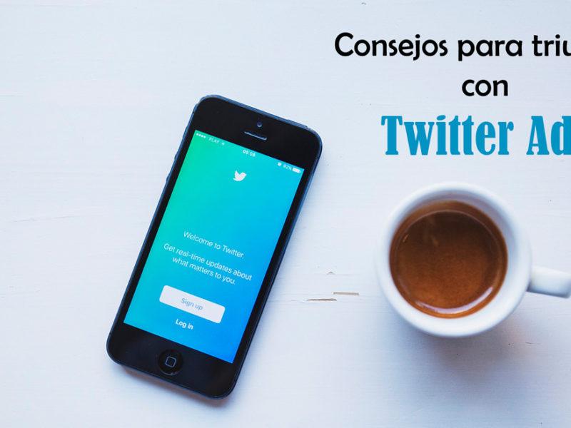 Consejos para triunfar con Twitter ADS