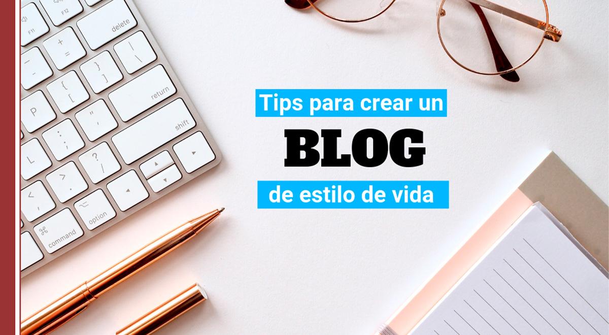 tips para crear un blog de estilo de vida