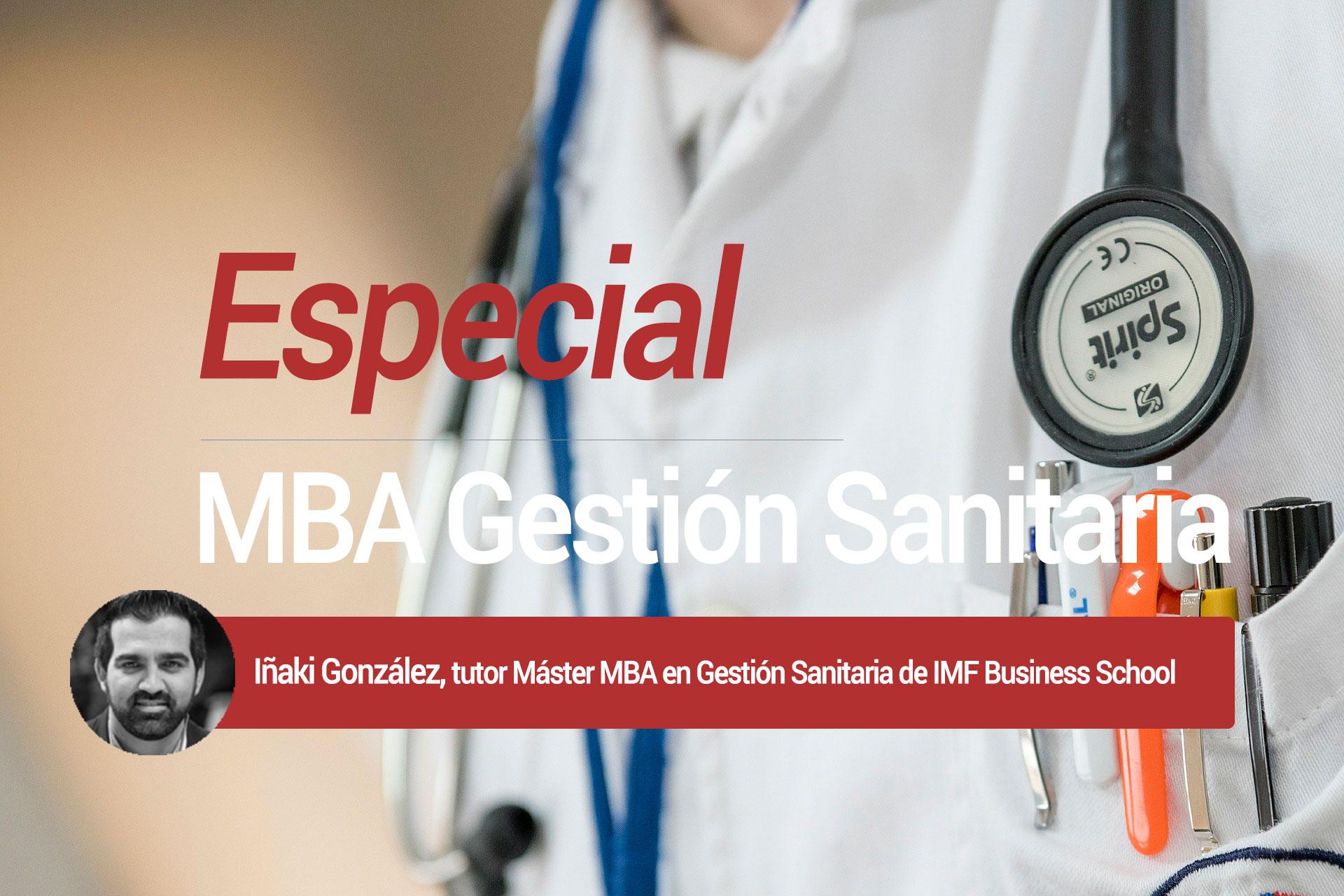 especial-mba-sanitaria Especial MBA Gestión Sanitaria: Cómo diseñar mejores hospitales