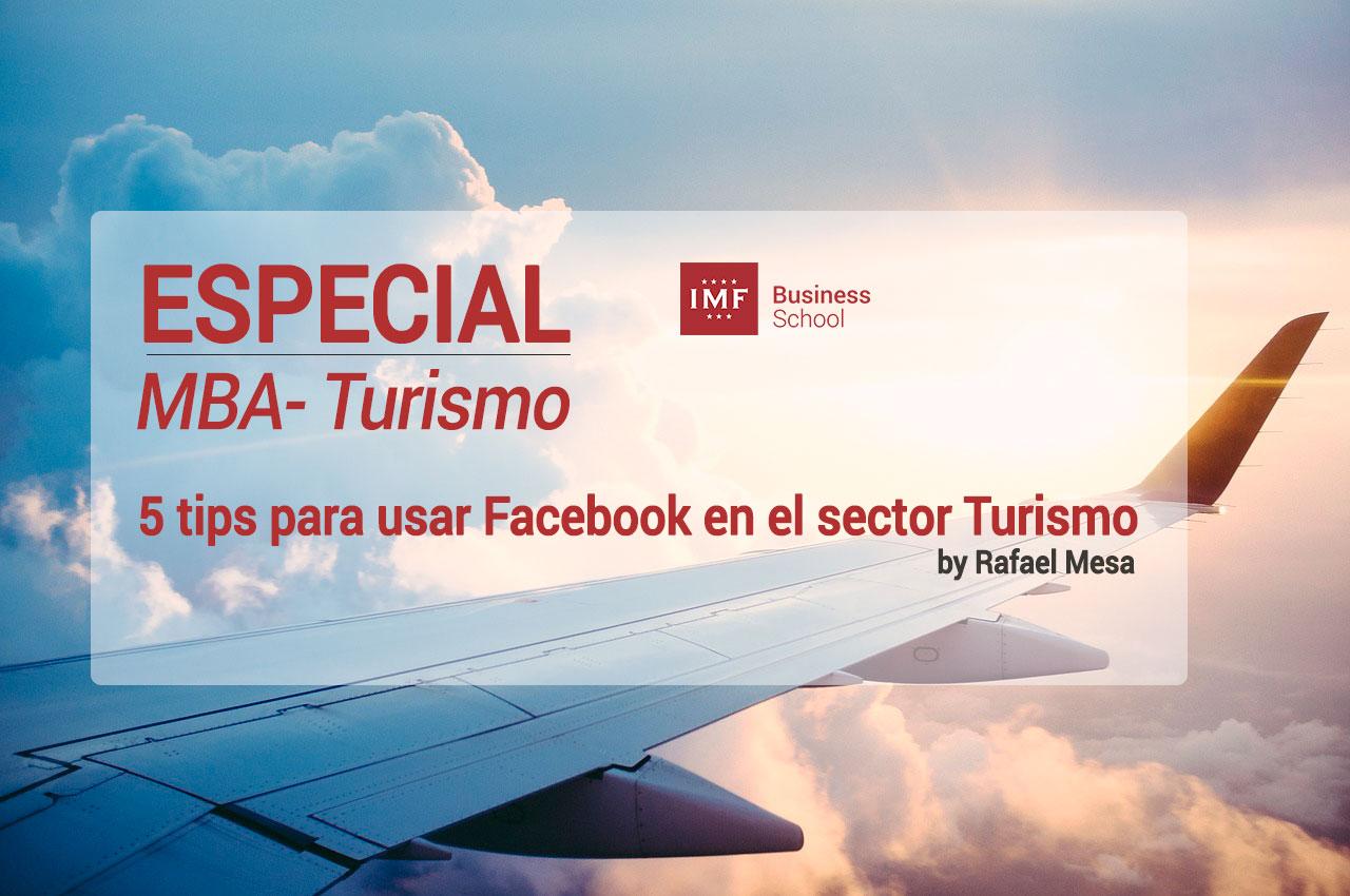 especial-mba-turismo 5 tips para usar Facebook en el sector Turismo