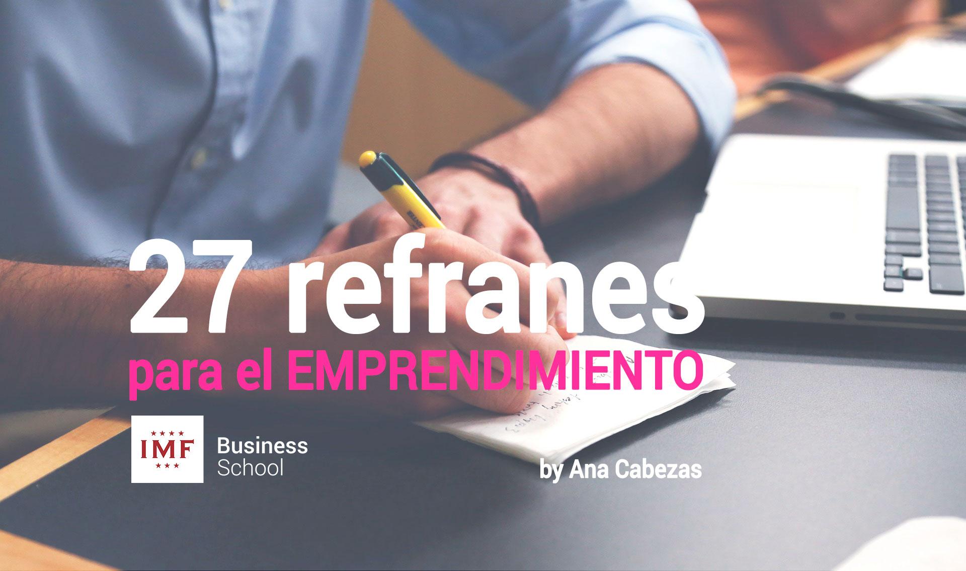 emprendimiento-refranes 27 tips de emprendimiento desde el refranero español