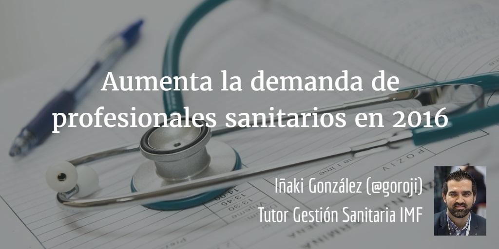 demanda-profesionales-sanitarios Aumenta la demanda de profesionales sanitarios en 2016