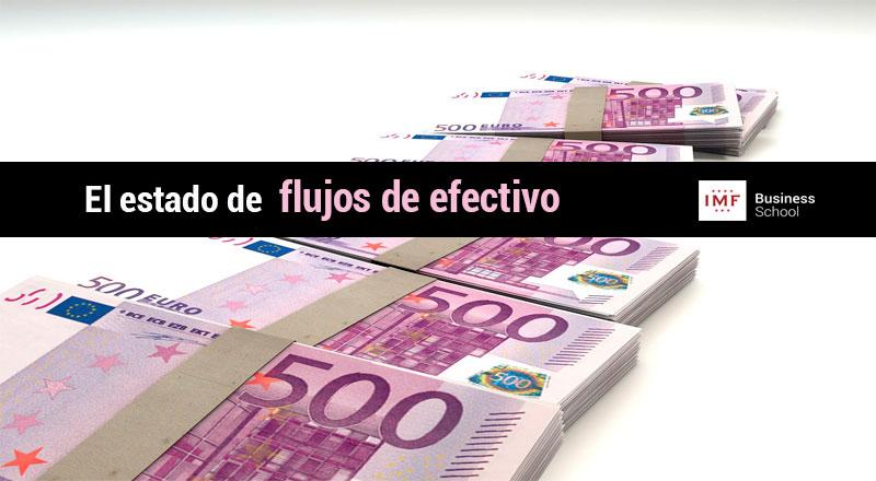 Los estados financieros el estado de flujos de efectivo