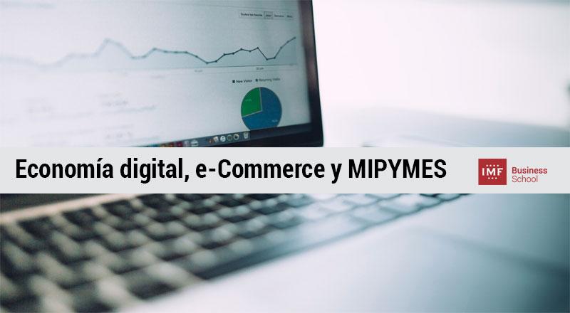 economia-digital-mipymes Economía digital, e-Commerce y MIPYMES