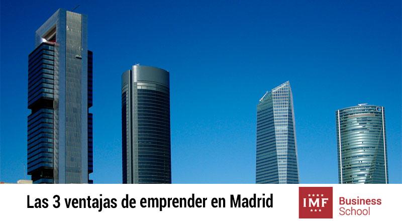 ventajas-emprender-en-madrid Las 3 ventajas de emprender en Madrid que no cita el Financial Times