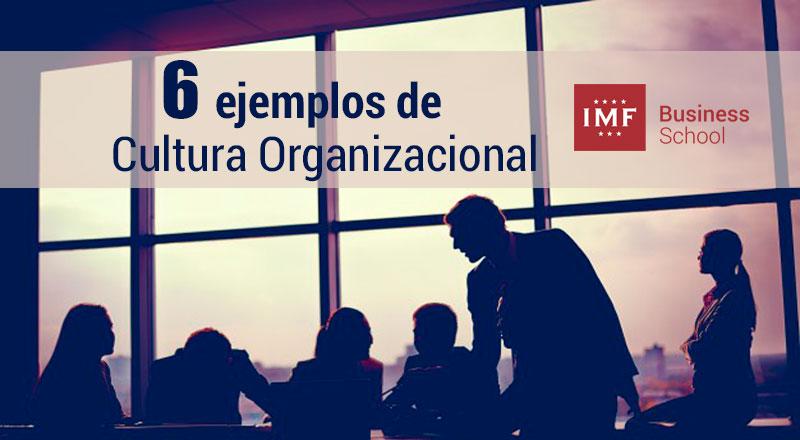cultura-organizacional-ejemplos ¿Qué es cultura organizacional? 6 ejemplos claves