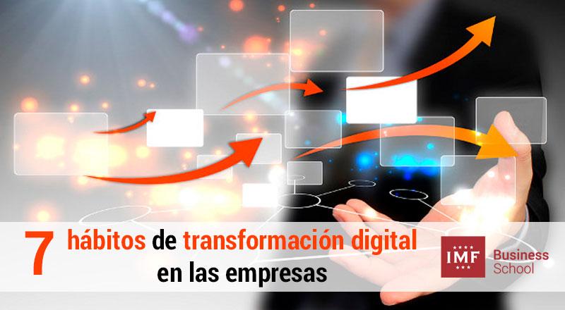 transformacion-digital-empresas 7 hábitos para lograr la transformación digital en las empresas