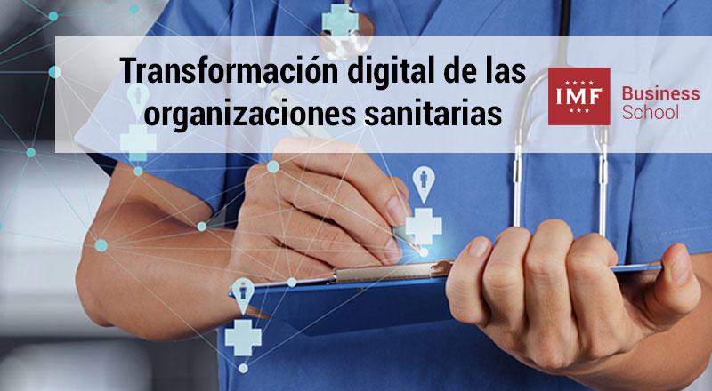 transformacion-digital-sanidad La necesaria transformación digital de las organizaciones sanitarias