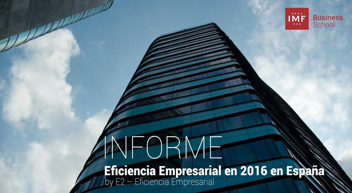 eficiencia-empresarial ¿Cómo ha sido la eficiencia empresarial en 2016 en España?