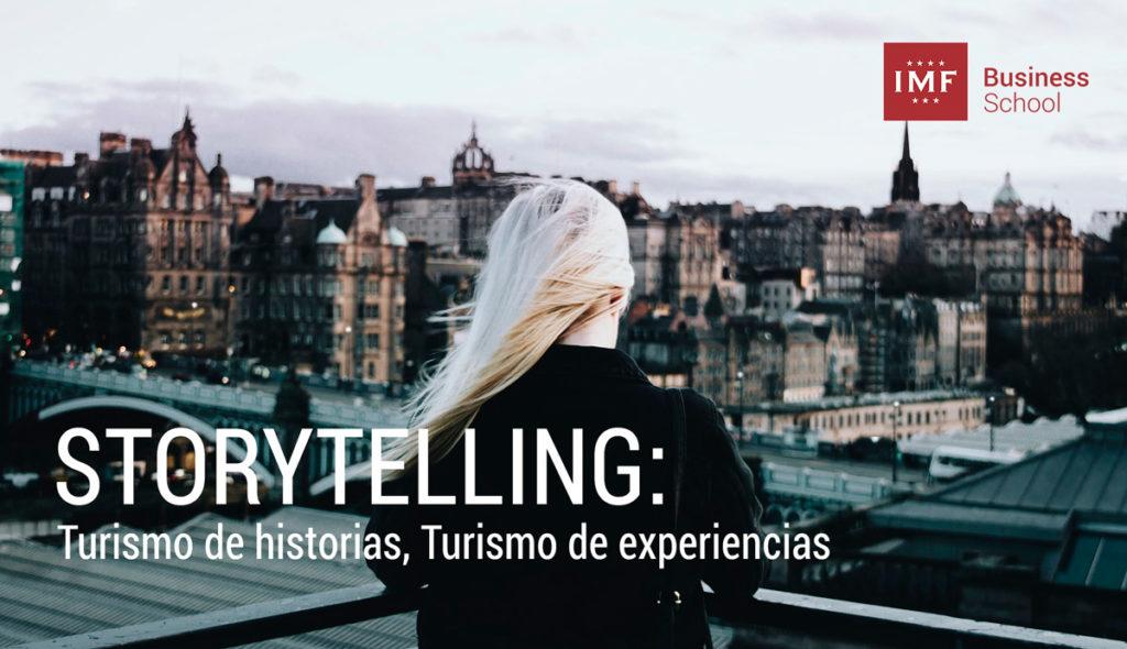 storytelling-turismo-1024x590 STORYTELLING: Turismo de historias, Turismo de experiencias