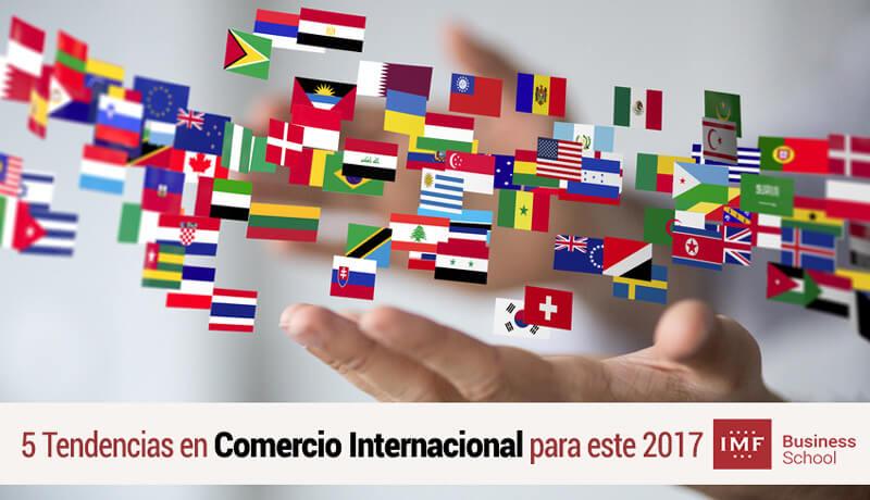 tendencias-comecio-internacional 5 Tendencias en Comercio Internacional para este 2017