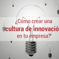 5-pasos-cultura-innovacion-empresa-200x200 5 pasos para crear una cultura de innovación en tu empresa