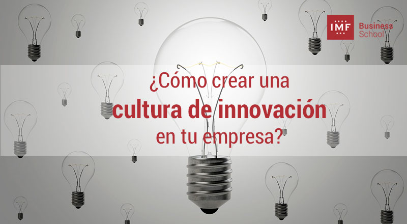 5-pasos-cultura-innovacion-empresa 5 pasos para crear una cultura de innovación en tu empresa