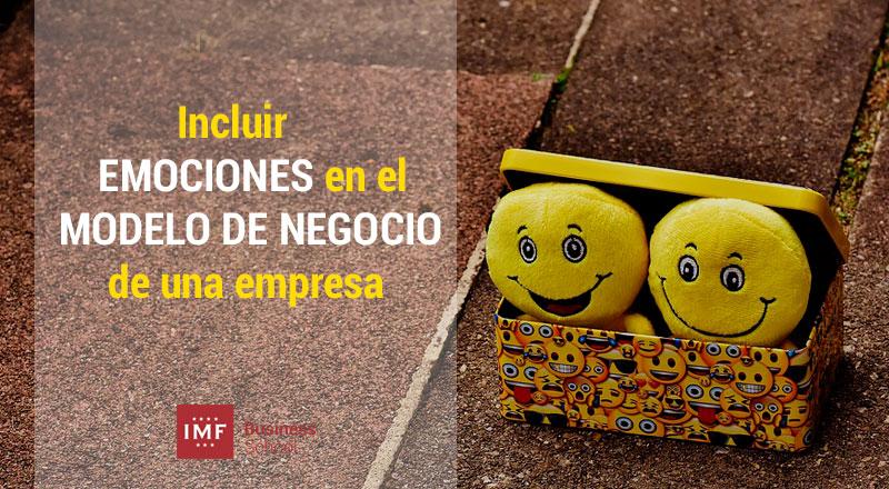 emociones-modelo-de-negocio Las emociones en el diseño de un modelo de negocio
