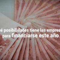 financiacion-empresas-200x200 Qué posibilidades de financiación tienen las empresas este año