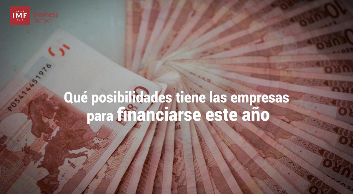 financiacion-empresas Qué posibilidades de financiación tienen las empresas este año