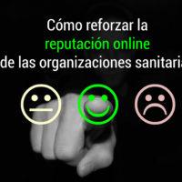 reputación-online-organizaciones-sanitarias-200x200 Cómo reforzar la reputación online de las organizaciones sanitarias