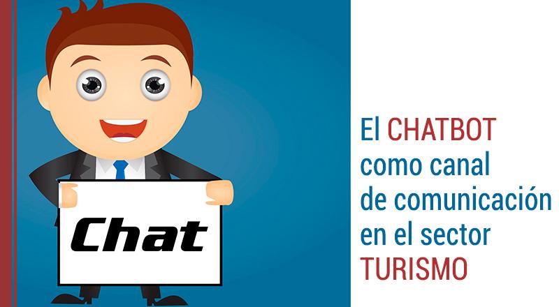 chatbot-turismo El chatbot como canal de comunicación en el sector del Turismo