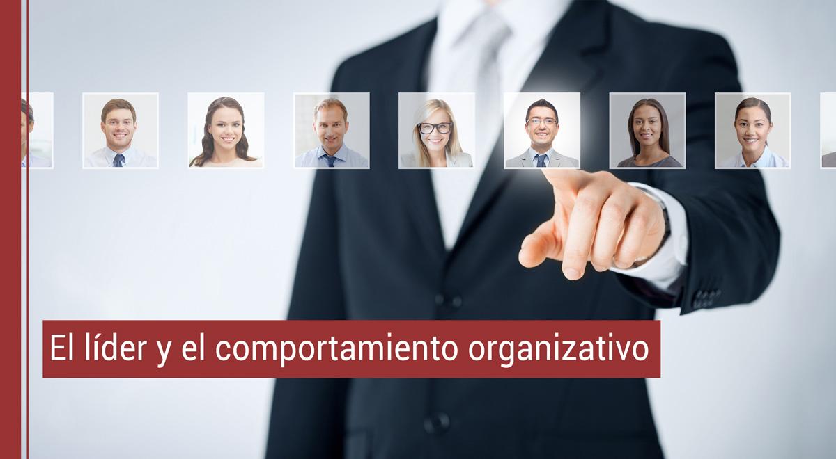 lider-comportamiento El líder y el comportamiento organizativo
