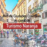 ciudades-creativas-turismo-naranja-200x200 Red de Ciudades Creativas un canal de Turismo Naranja