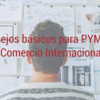 consejos-pymes-comercio-internacional-200x200 5 consejos básicos para PYMEs en comercio internacional