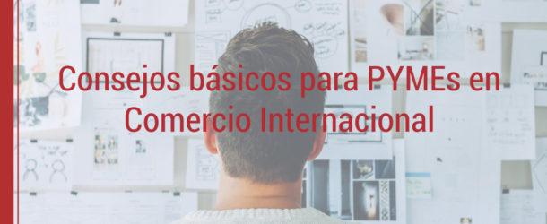 consejos-pymes-comercio-internacional-610x250 5 consejos básicos para PYMEs en comercio internacional
