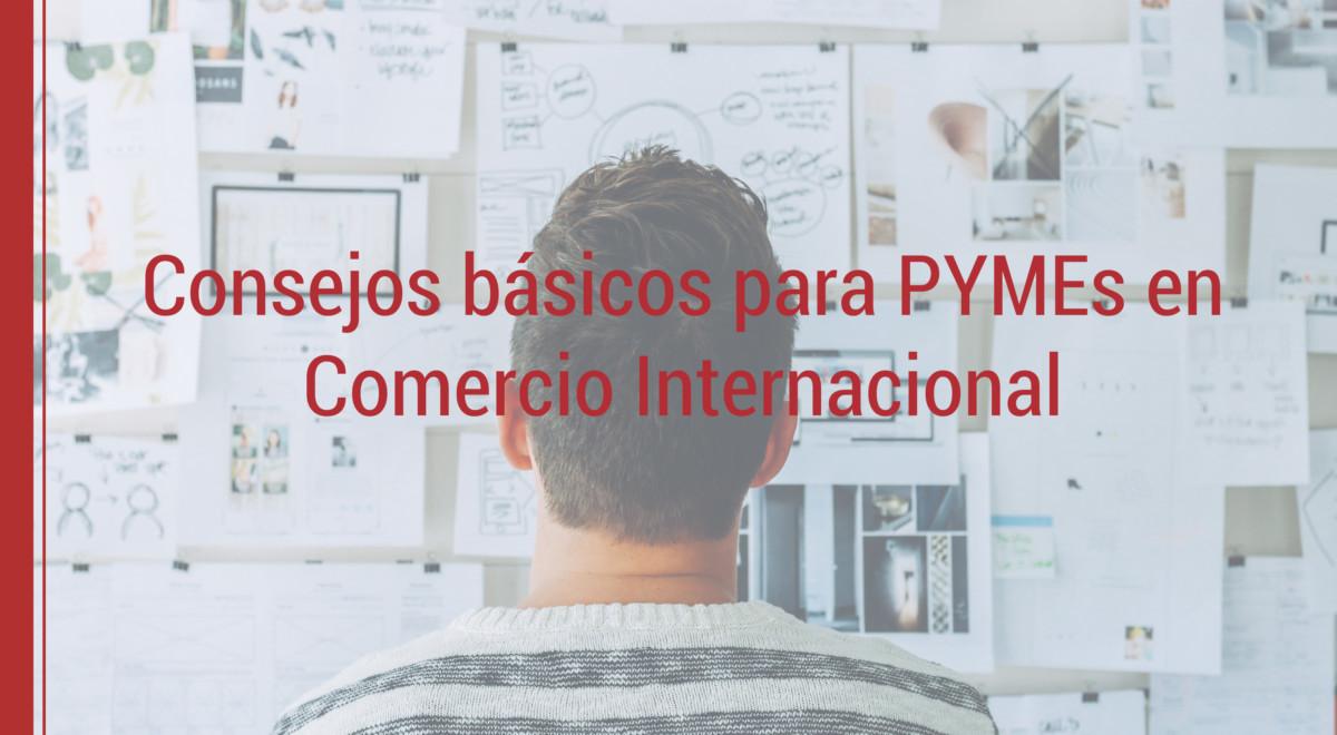 consejos-pymes-comercio-internacional 5 consejos básicos para PYMEs en comercio internacional