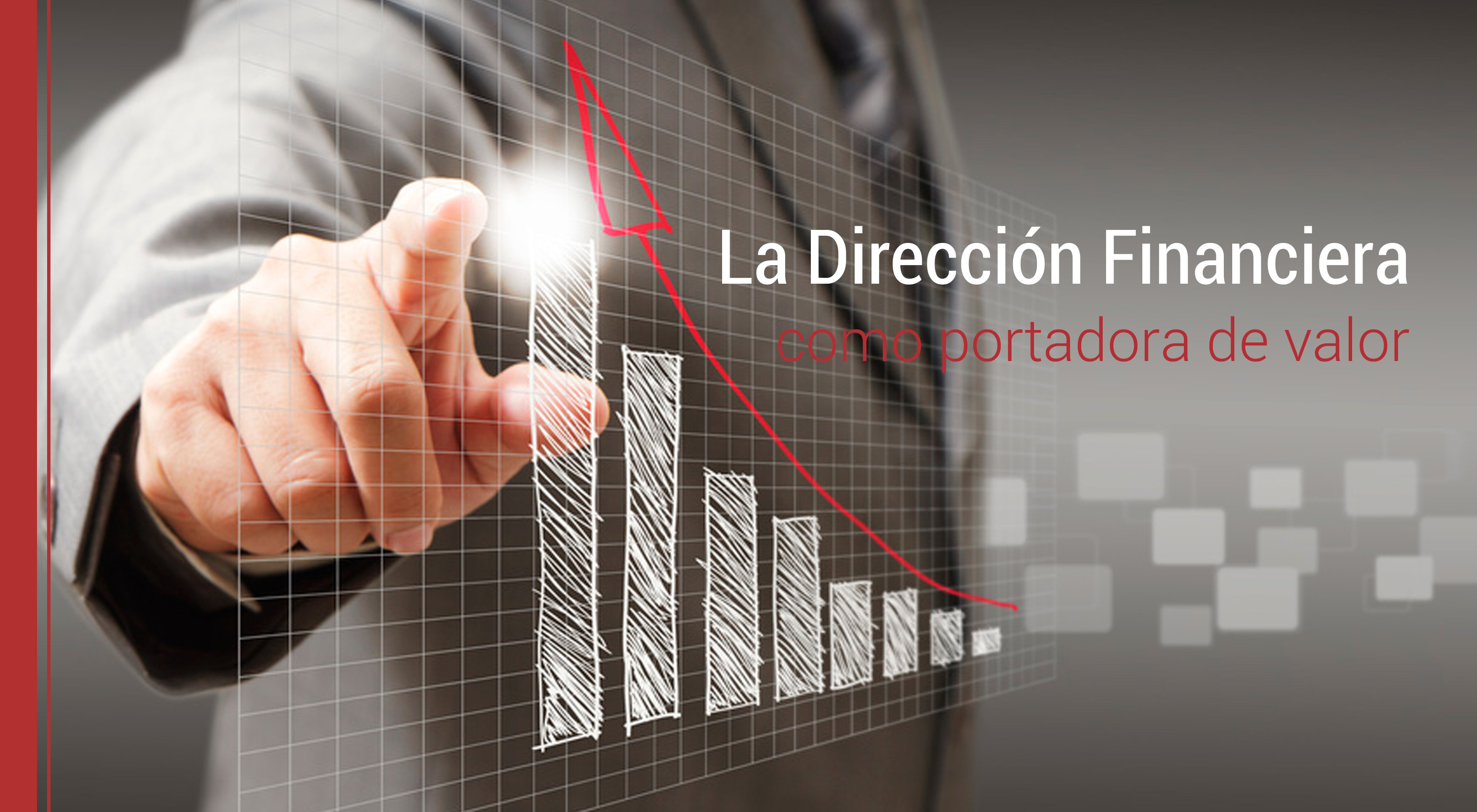 direccion-financiera-portadora-valor La dirección financiera como creadora de valor