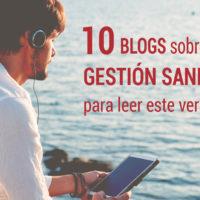 10-mejores-blogs-gestion-sanitaria-verano-200x200 10 mejores blogs de gestión sanitaria para leer este verano