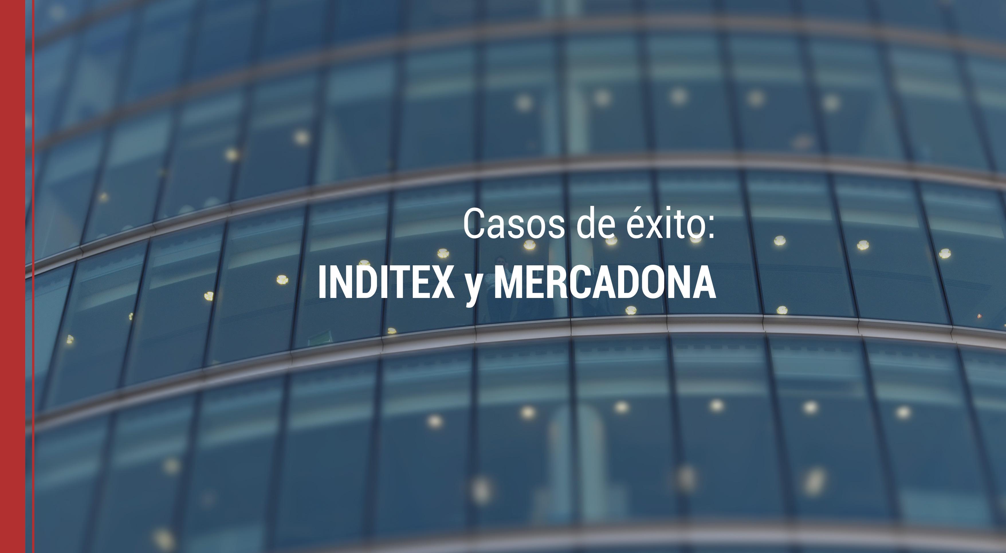 empresarios-exito-inditex-mercadona Empresarios de éxito: Qué tienen en común Inditex y Mercadona