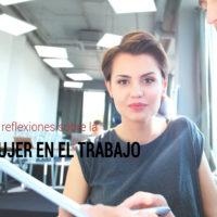mujer-en-el-trabajo-estudios-reflexiones-200x200 El papel de la mujer en el trabajo: estudios y reflexiones