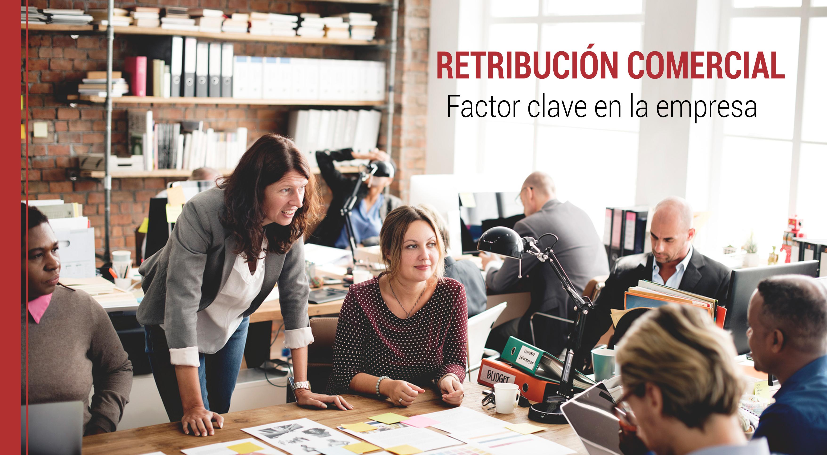 retribucion-comercial-empresas Retribución comercial: Factor clave para el éxito en la empresa