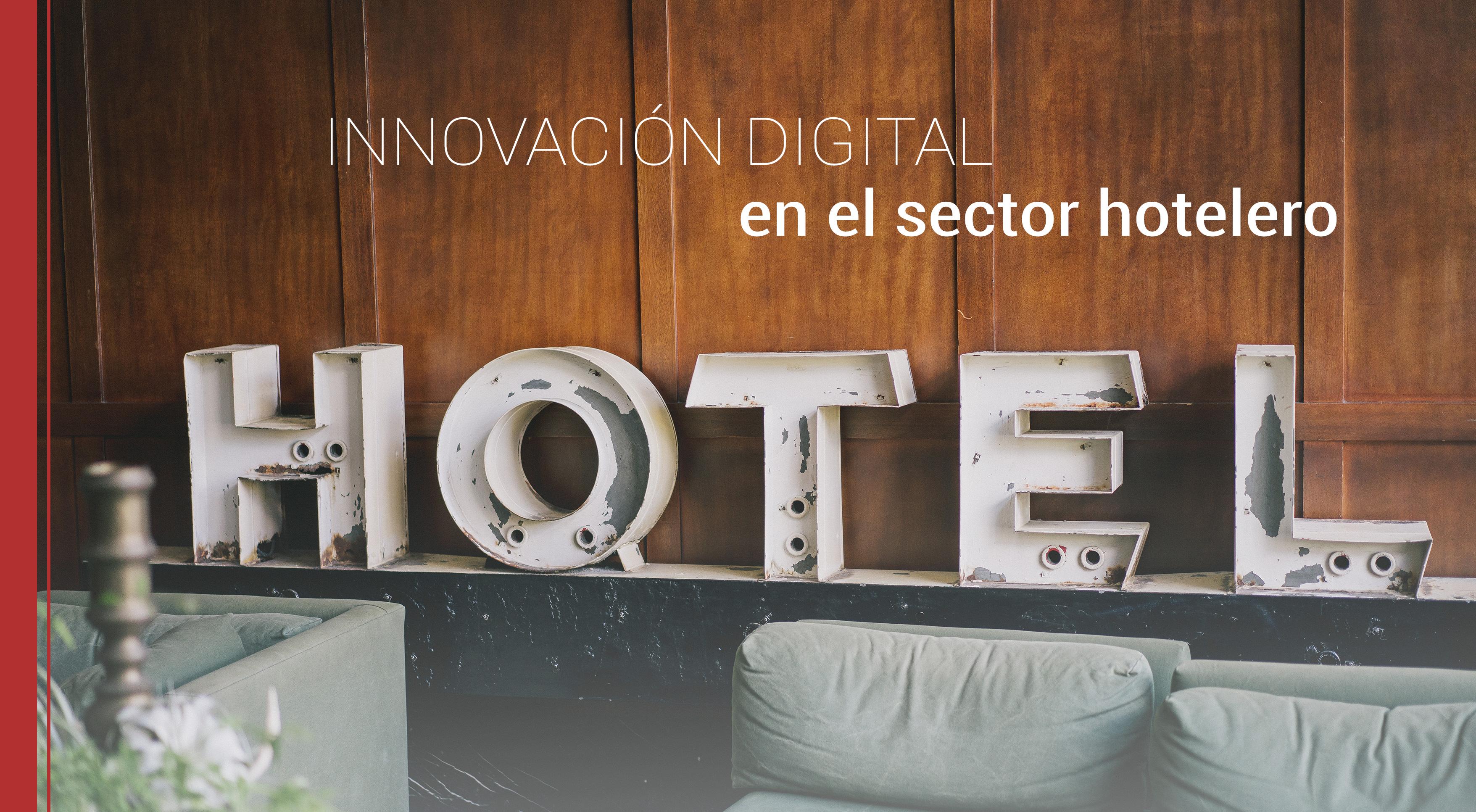 innovacion-digital-sector-hotelero Innovación digital en el sector hotelero