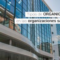 tipos-de-organigramas-organizaciones-sanitarias-200x200 Tipos de organigramas en una organización sanitaria