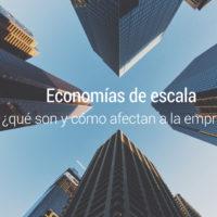 economias-de-escala-empresa-200x200 Economías de escala, ¿qué son y cómo afectan a la empresa?
