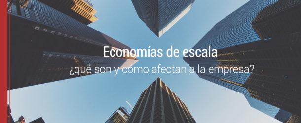 economias-de-escala-empresa-610x250 Economías de escala, ¿qué son y cómo afectan a la empresa?