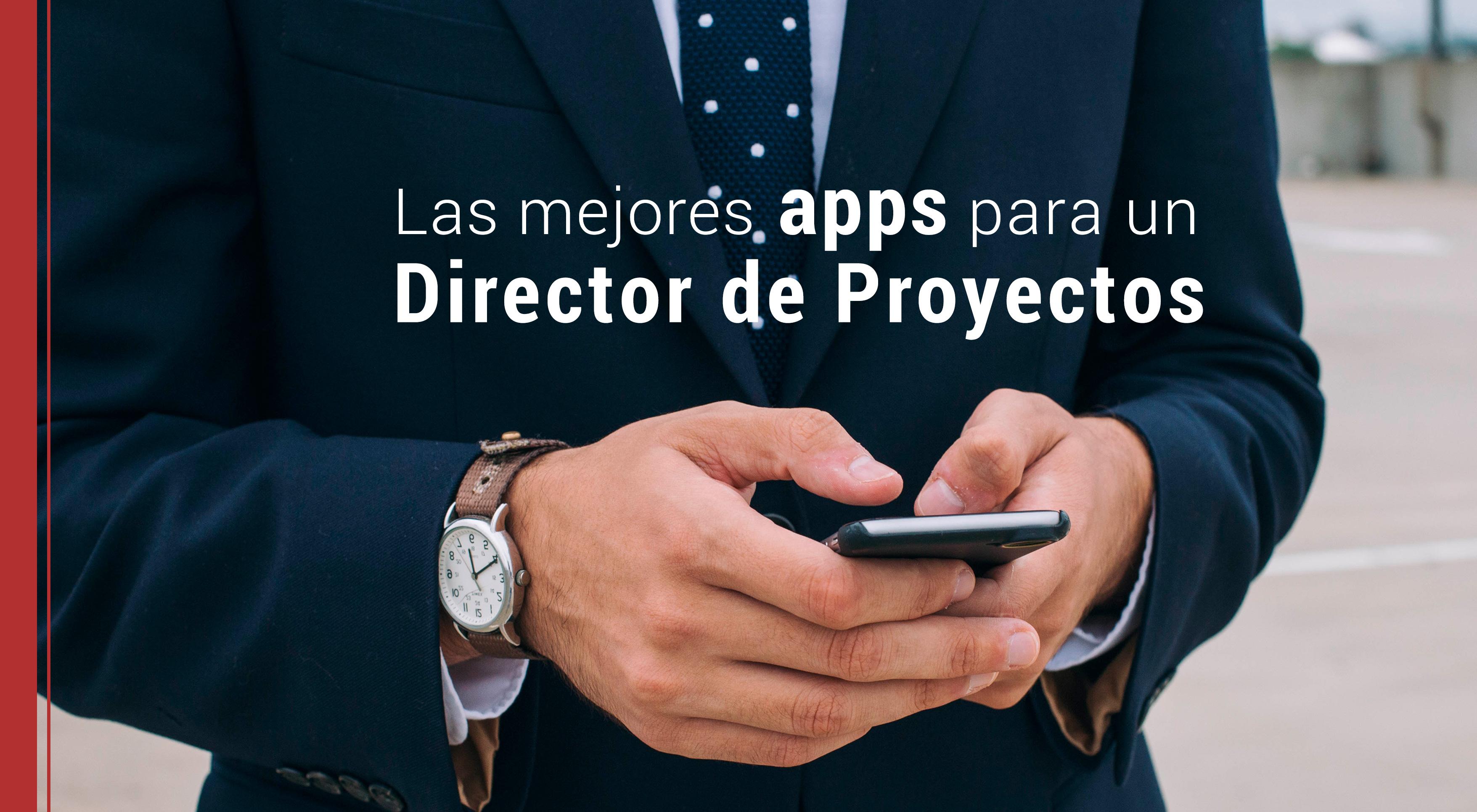 mejores-apps-para-director-de-proyectos Mejores aplicaciones para un Director de Proyectos