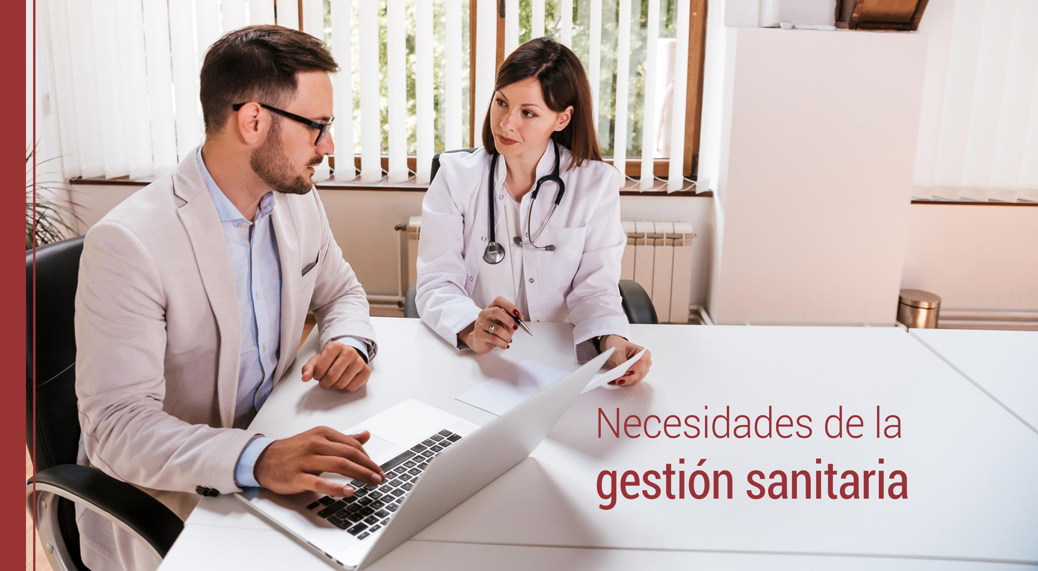 Qué necesidades hay en la gestión sanitaria